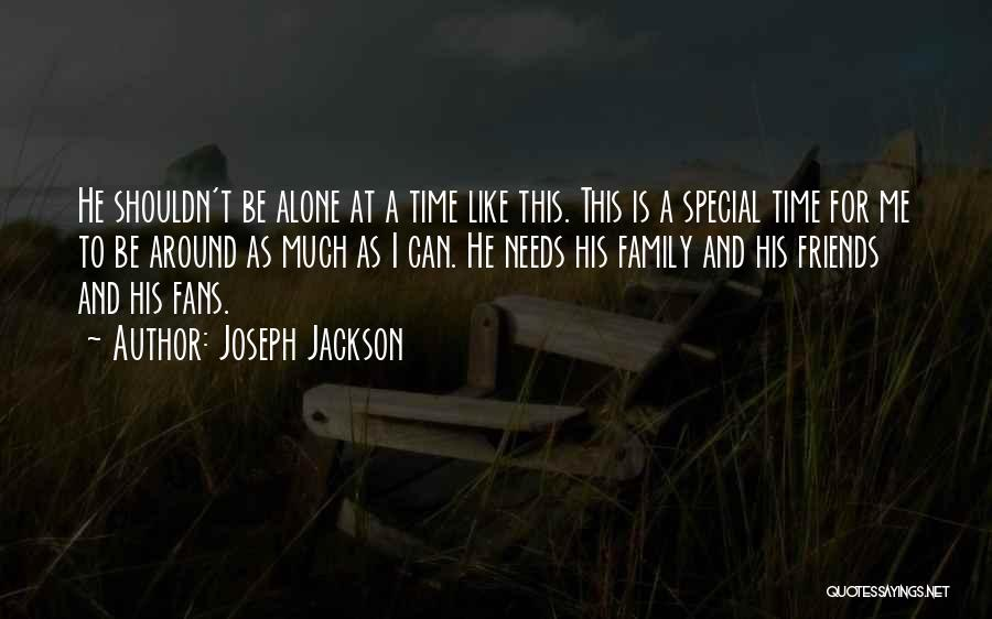 Special Needs Quotes By Joseph Jackson