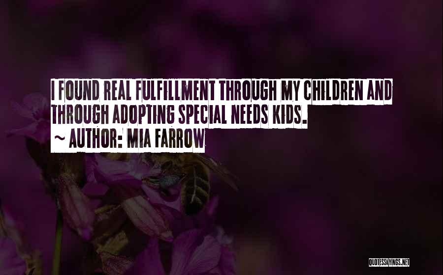 Special Needs Quotes By Mia Farrow