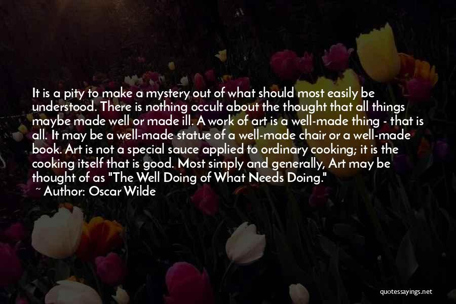 Special Needs Quotes By Oscar Wilde