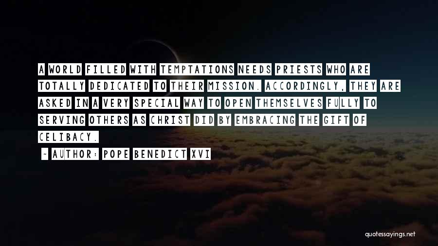 Special Needs Quotes By Pope Benedict XVI