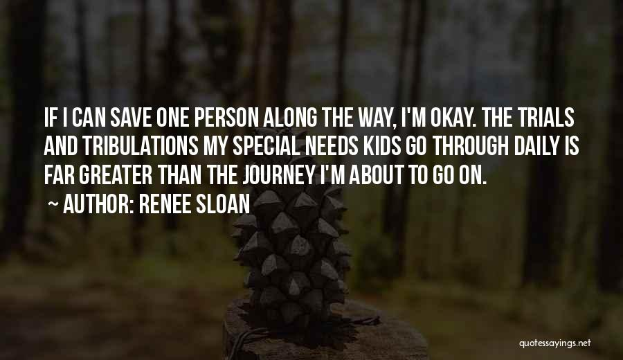 Special Needs Quotes By Renee Sloan