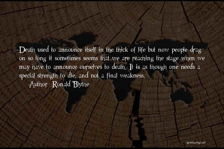Special Needs Quotes By Ronald Blythe