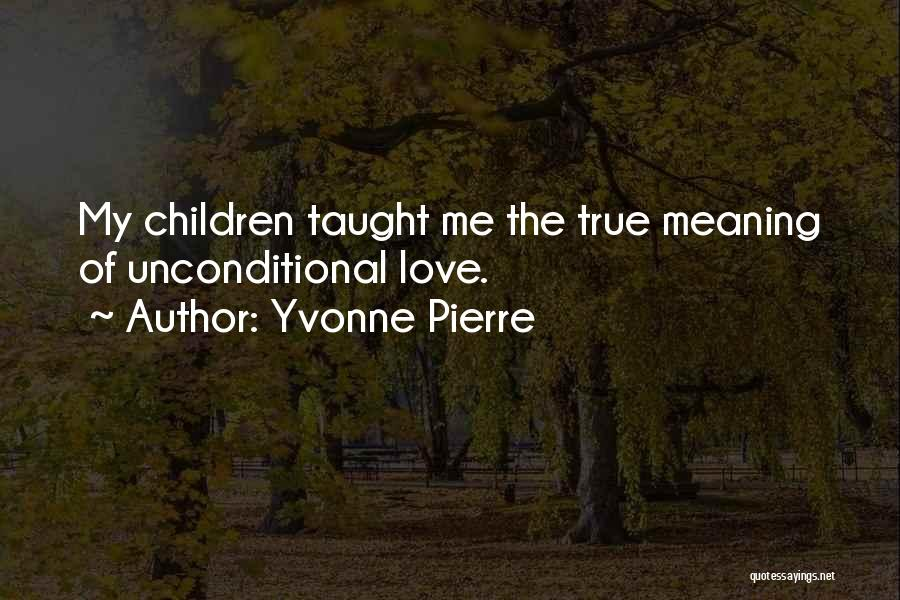 Special Needs Quotes By Yvonne Pierre