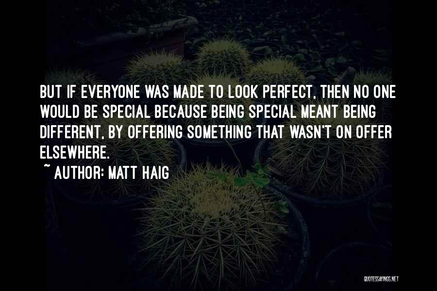 Special Offer Quotes By Matt Haig