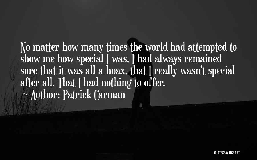 Special Offer Quotes By Patrick Carman