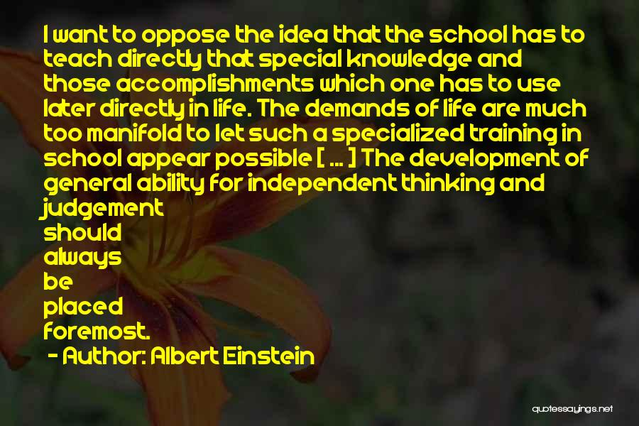 Special One In Life Quotes By Albert Einstein