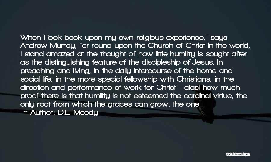 Special One In Life Quotes By D.L. Moody
