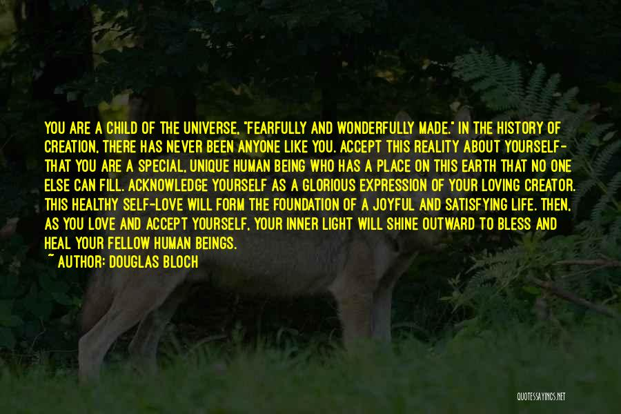 Special One In Life Quotes By Douglas Bloch