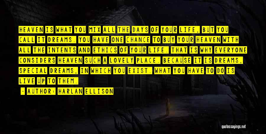 Special One In Life Quotes By Harlan Ellison