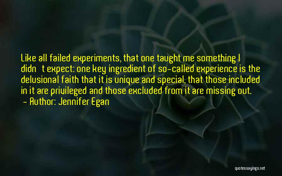 Special One In Life Quotes By Jennifer Egan