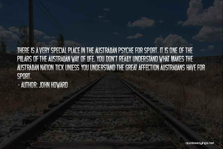 Special One In Life Quotes By John Howard