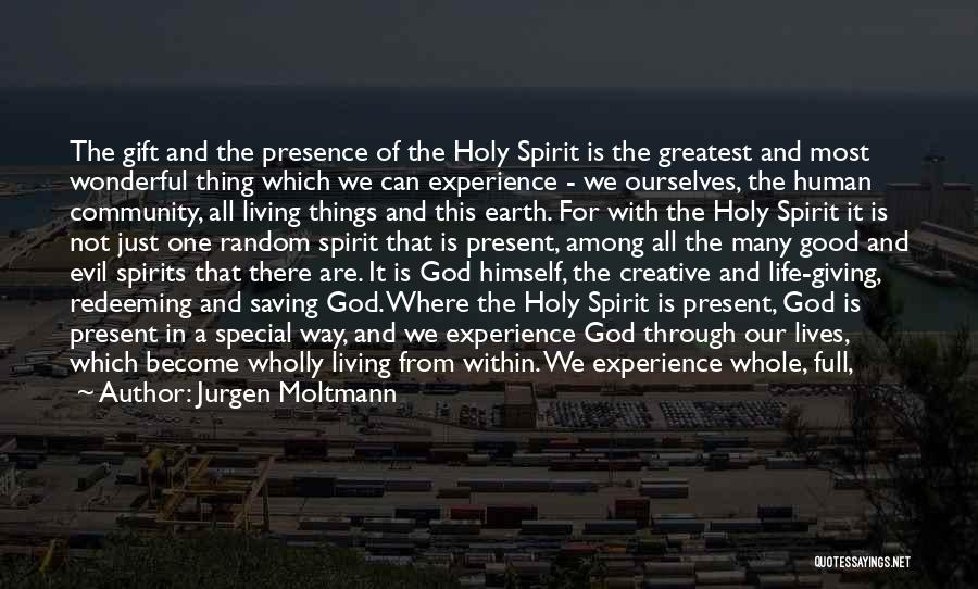 Special One In Life Quotes By Jurgen Moltmann