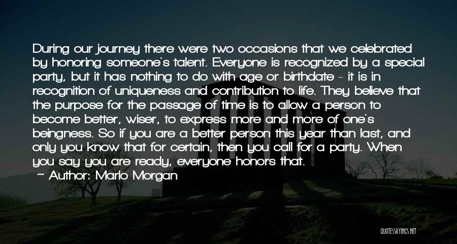 Special One In Life Quotes By Marlo Morgan