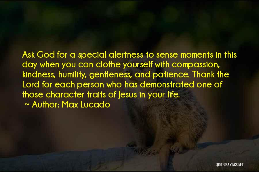 Special One In Life Quotes By Max Lucado