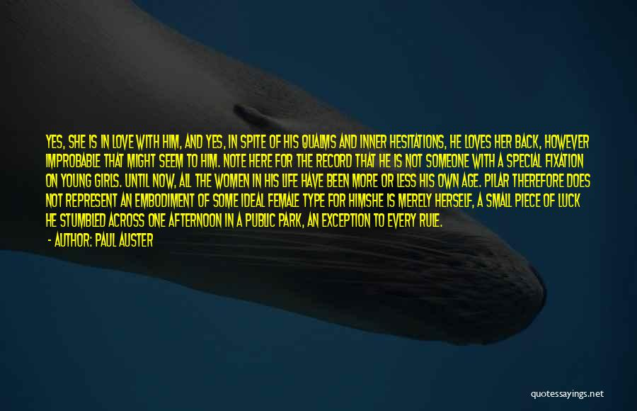 Special One In Life Quotes By Paul Auster