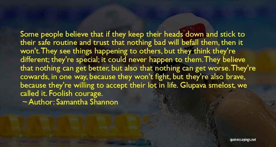 Special One In Life Quotes By Samantha Shannon