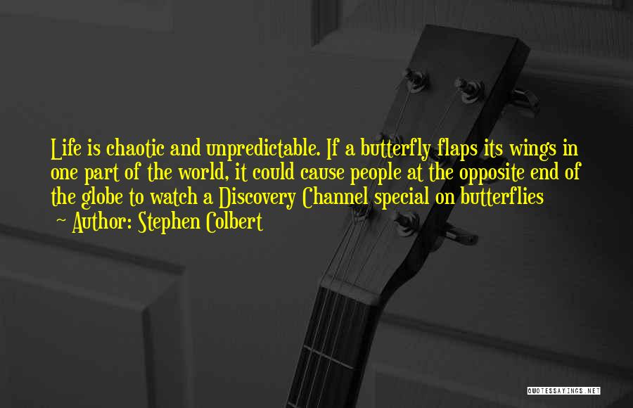 Special One In Life Quotes By Stephen Colbert