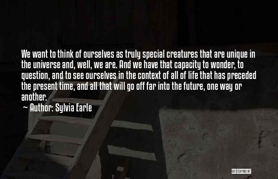 Special One In Life Quotes By Sylvia Earle