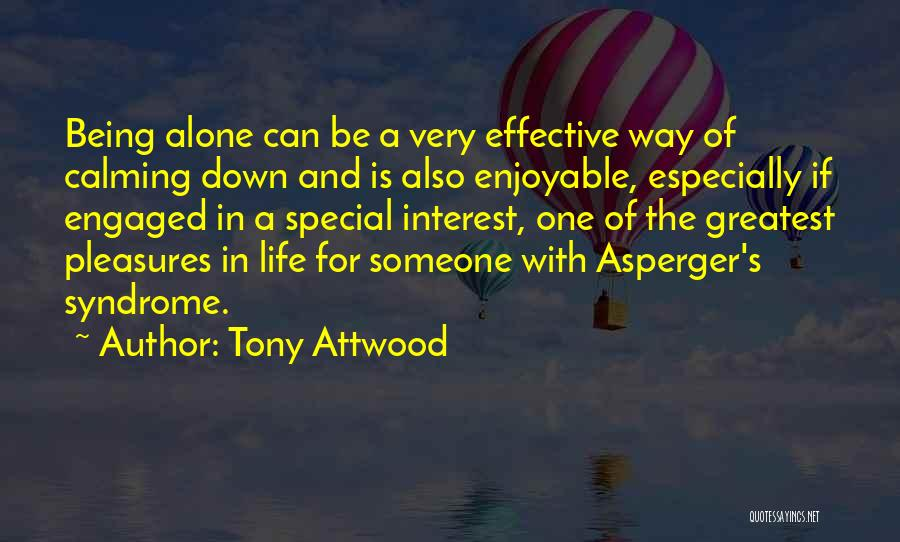 Special One In Life Quotes By Tony Attwood