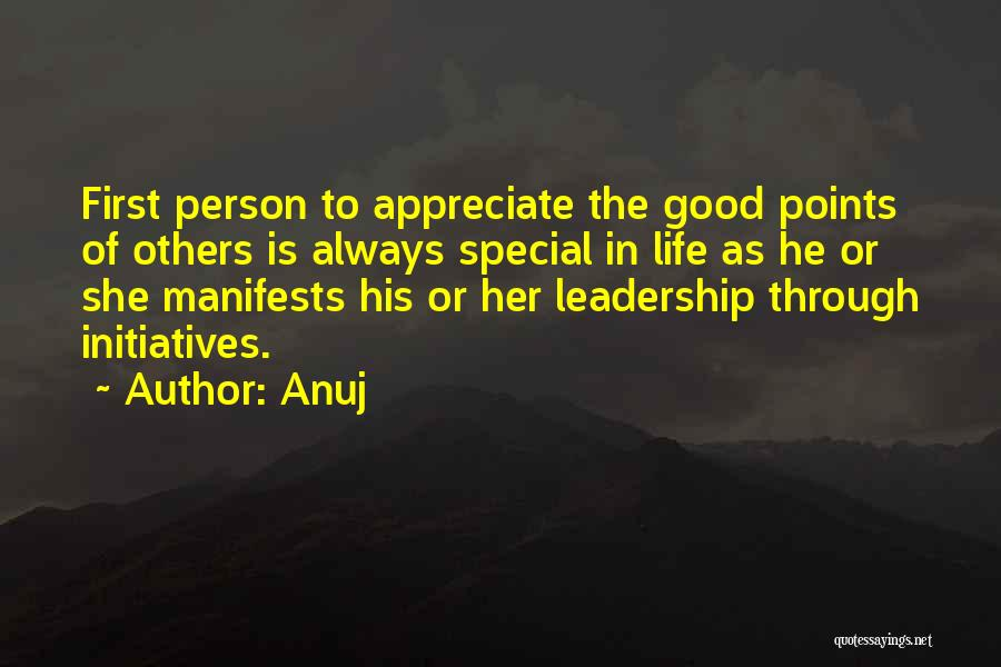 Special Person In Our Life Quotes By Anuj