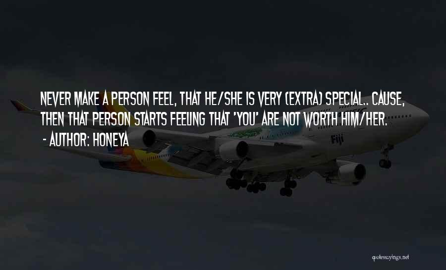 Special Person In Our Life Quotes By Honeya