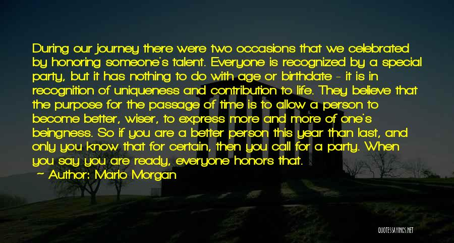 Special Person In Our Life Quotes By Marlo Morgan