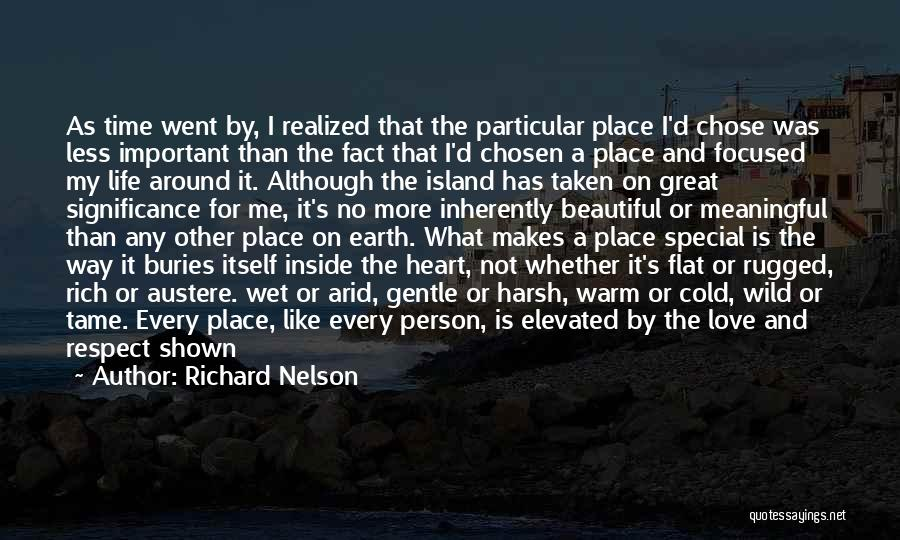 Special Person In Our Life Quotes By Richard Nelson