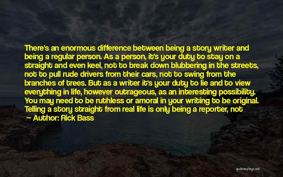 Special Person In Our Life Quotes By Rick Bass