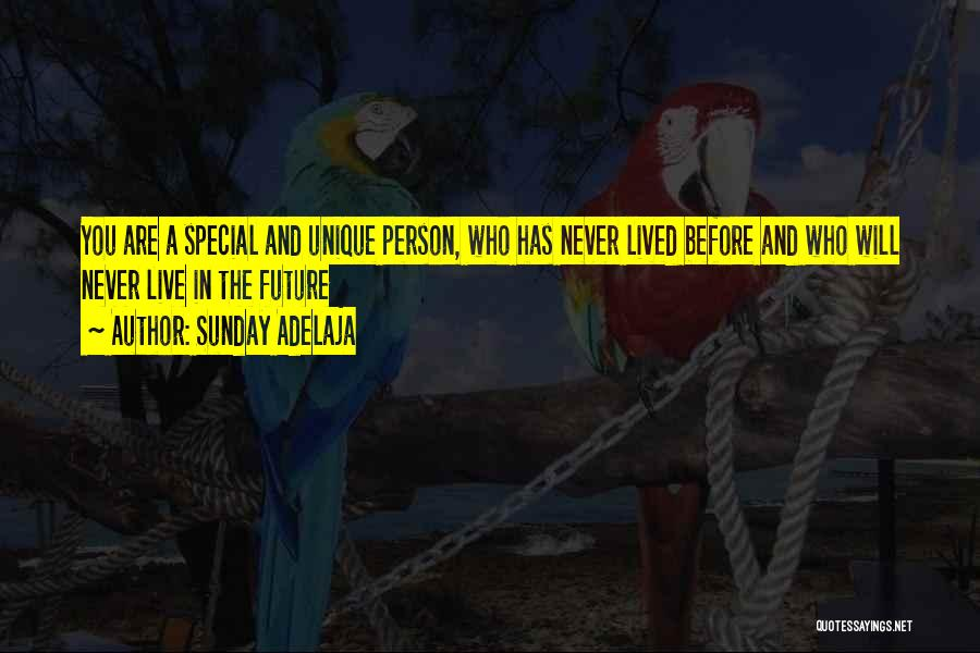 Special Person In Our Life Quotes By Sunday Adelaja