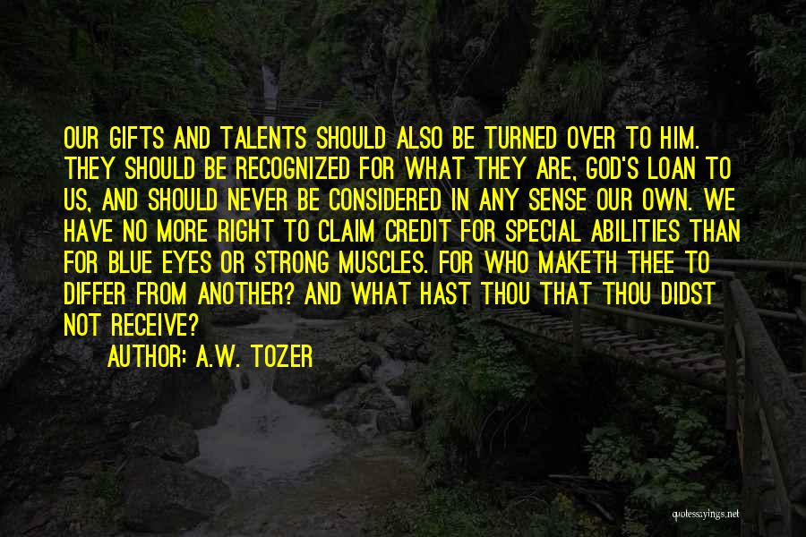 Special To Him Quotes By A.W. Tozer