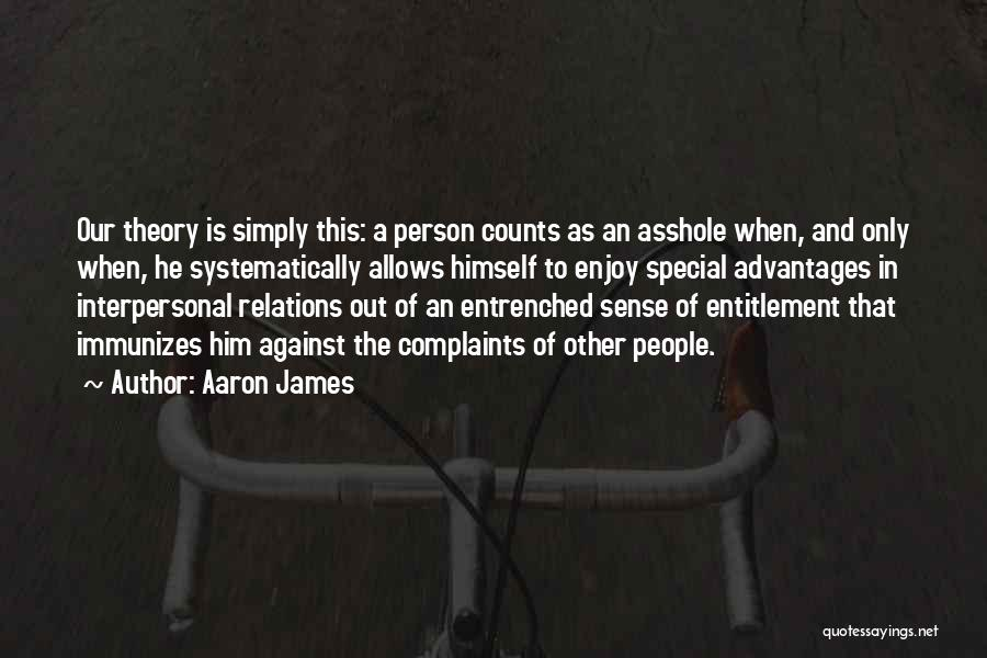 Special To Him Quotes By Aaron James