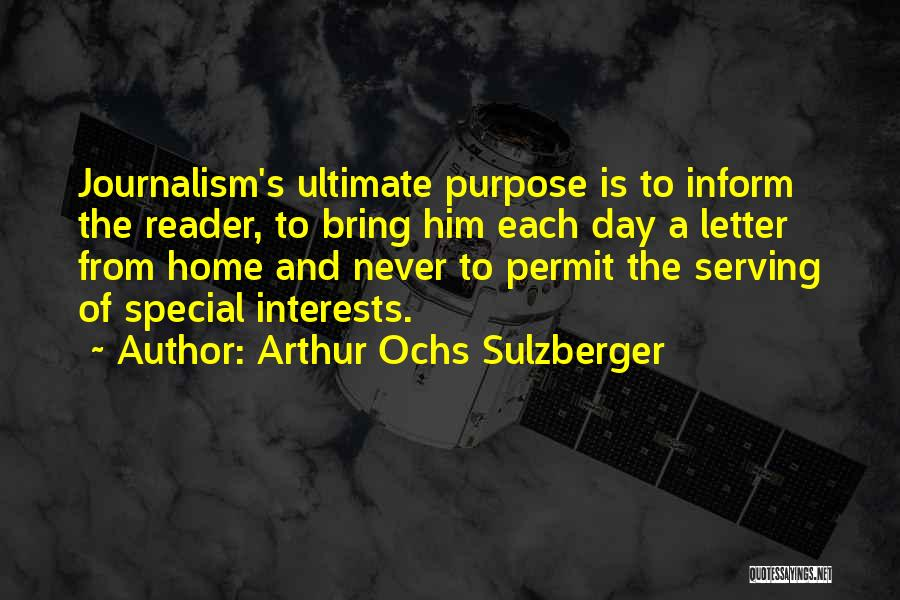 Special To Him Quotes By Arthur Ochs Sulzberger