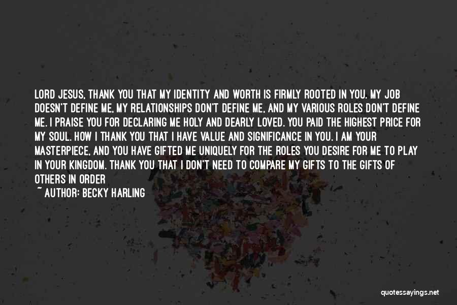 Special To Him Quotes By Becky Harling