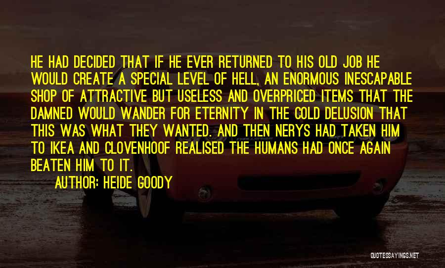Special To Him Quotes By Heide Goody