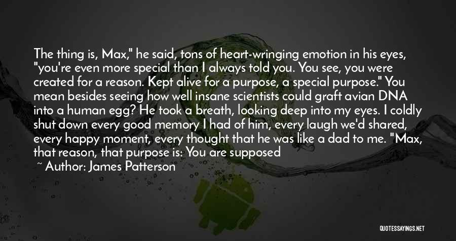 Special To Him Quotes By James Patterson