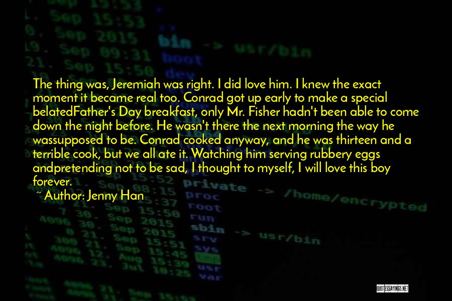 Special To Him Quotes By Jenny Han