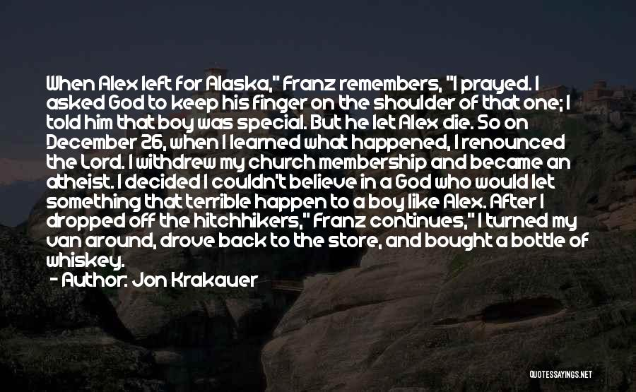 Special To Him Quotes By Jon Krakauer