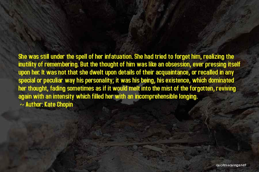 Special To Him Quotes By Kate Chopin