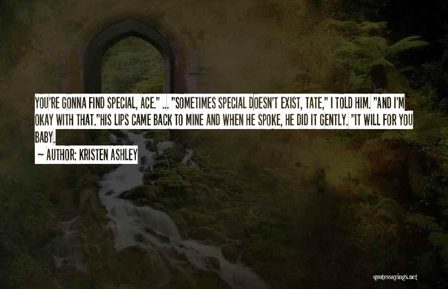 Special To Him Quotes By Kristen Ashley