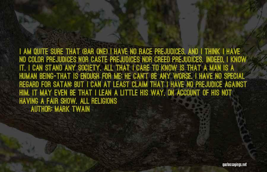 Special To Him Quotes By Mark Twain