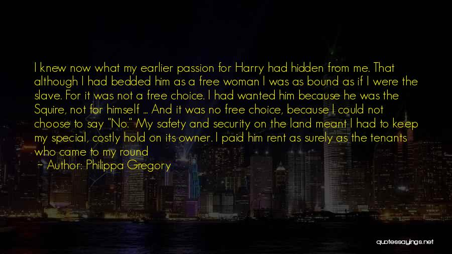 Special To Him Quotes By Philippa Gregory