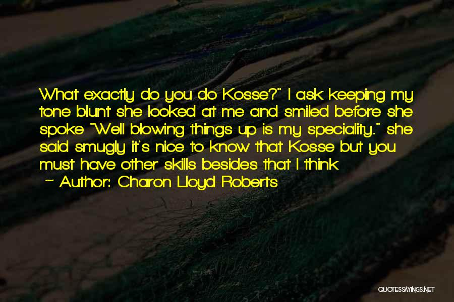 Speciality Quotes By Charon Lloyd-Roberts