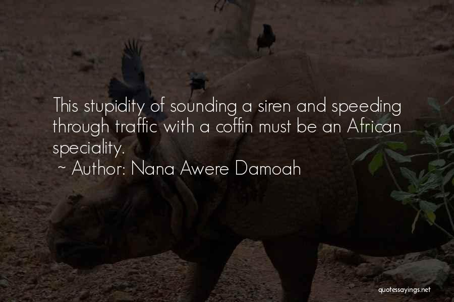 Speciality Quotes By Nana Awere Damoah