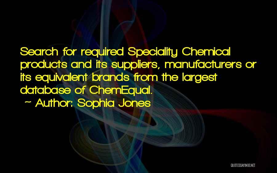 Speciality Quotes By Sophia Jones