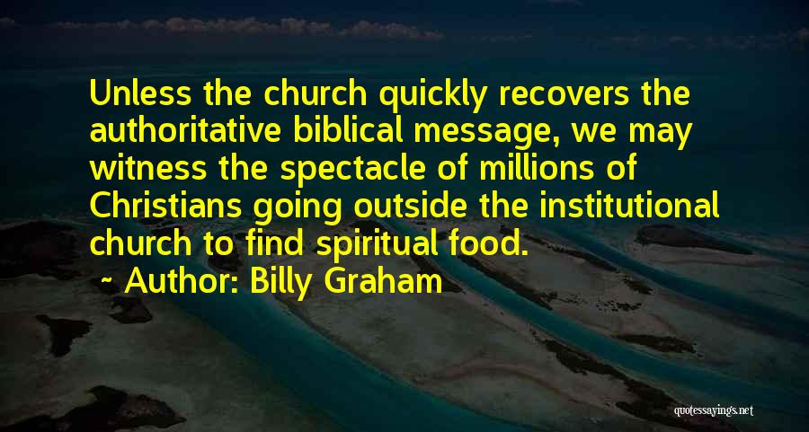 Spectacle Quotes By Billy Graham