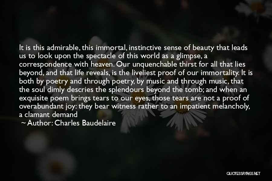 Spectacle Quotes By Charles Baudelaire
