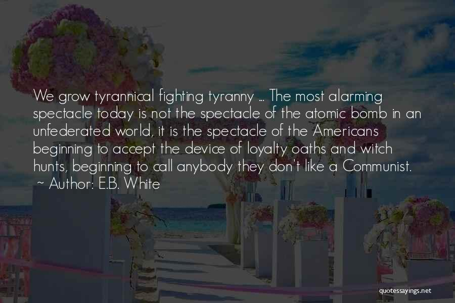 Spectacle Quotes By E.B. White