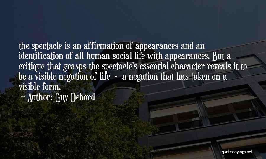Spectacle Quotes By Guy Debord