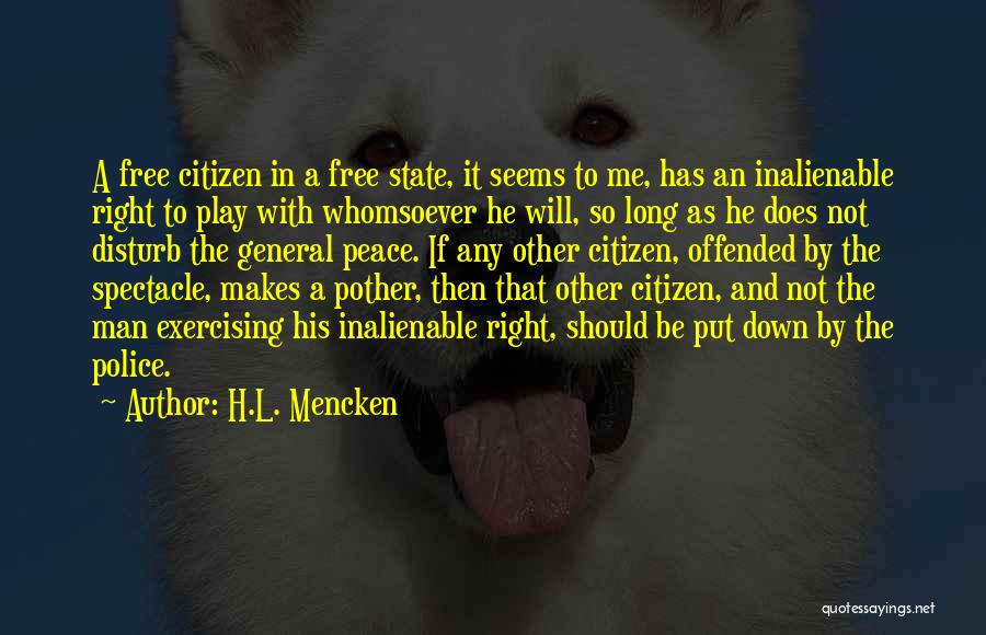 Spectacle Quotes By H.L. Mencken