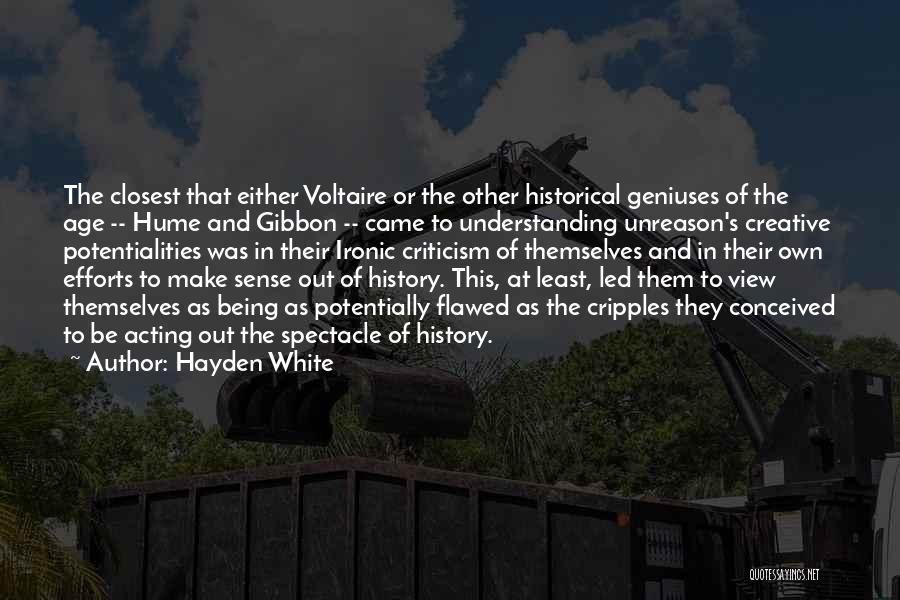 Spectacle Quotes By Hayden White